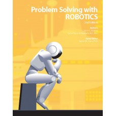 Problem Solving with Robotics 1st Ed